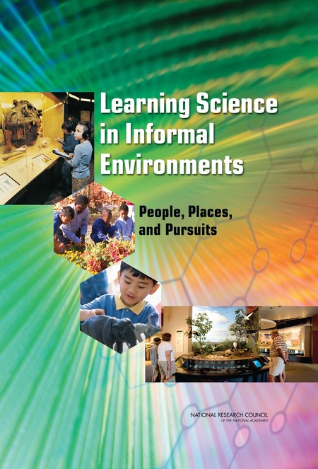 Learning Science in Informal Environments People, Places, and Pursuits (2009)