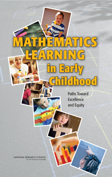 Mathematics Learning in Early Childhood  Paths Toward Excellence and Equity (2009)