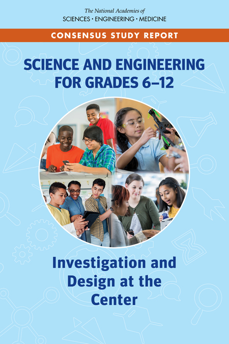 Science and Engineering for Grades 6-12 Investigation and Design at the Center (2019)