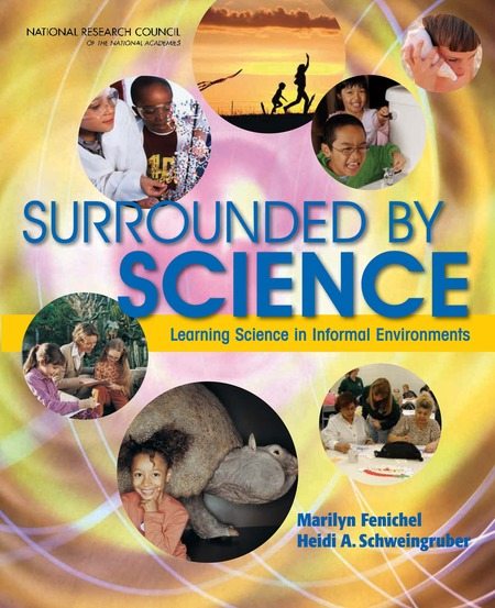 Surrounded by Science Learning Science in Informal Environments (2010)