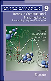«Trends in Computational Nanomechanics», T. Dumitrica (ed.). Springer, 2009